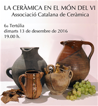 "6th ROUND TABLE ON CERAMICS: ""La Ceràmica en el Món del Vi"""